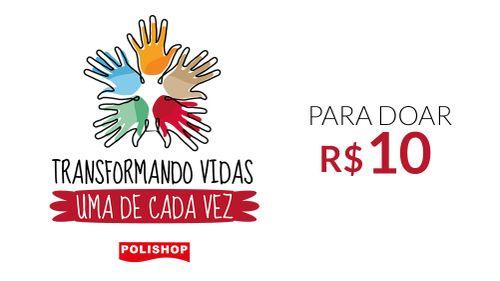 R$10,00 - Transformando Vidas, uma de Cada Vez