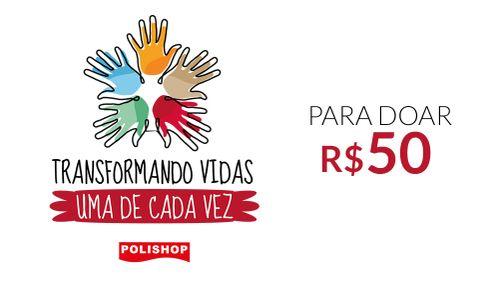 R$50,00 - Transformando Vidas, uma de Cada Vez